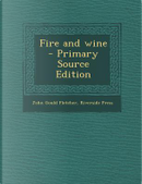Fire and Wine by John Gould Fletcher