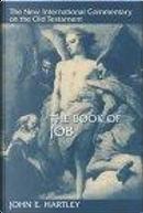 The Book of Job by John E. Hartley