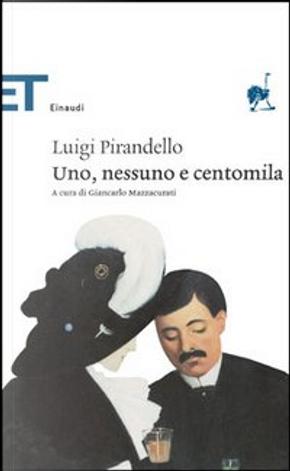 Uno, nessuno e centomila by Luigi Pirandello