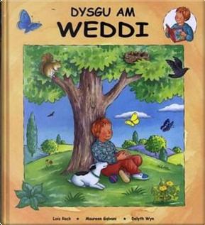 Dysgu am Weddi by Lois Rock