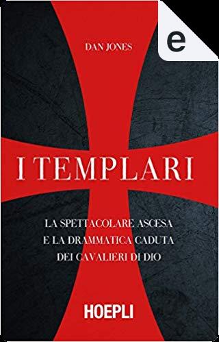 I templari by Dan Jones