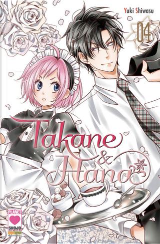 Takane & Hana vol.4 by Yuki Shiwasu