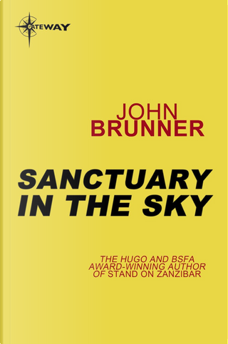 Sanctuary in the Sky by John Brunner