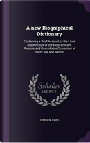 A New Biographical Dictionary by Honorary Senior Lecturer Stephen Jones