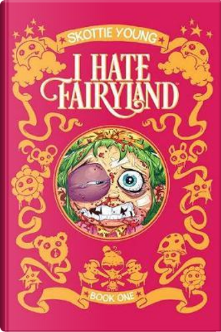 I Hate Fairyland 1 by Skottie Young