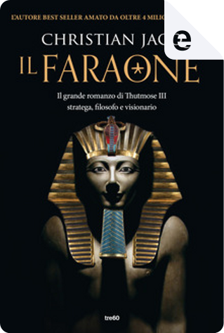 Il faraone by Christian Jacq