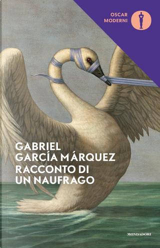 Racconto di un naufrago by Gabriel Garcia Marquez