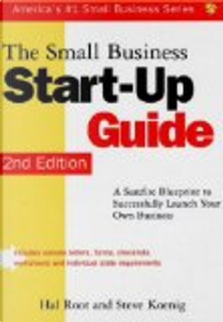 The small business start-up guide by Hal Root