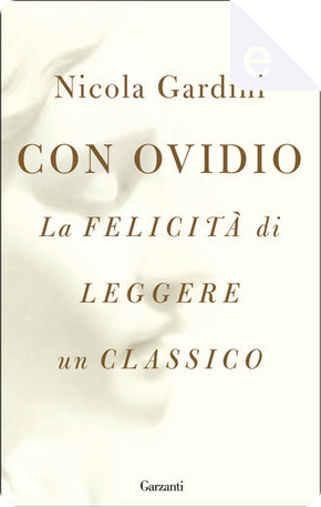 Con Ovidio by Nicola Gardini