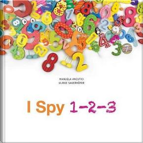 I Spy 123 by Ulrike Sauerhofer