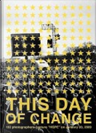 This Day of Change by Anthony Suau, Eli Reed, Kodansha Courrier Japon, Lu Guang, Martin Parr, Yoshiaki Koga
