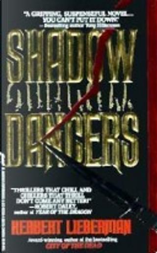 Shadow Dancers by Herbert Lieberman