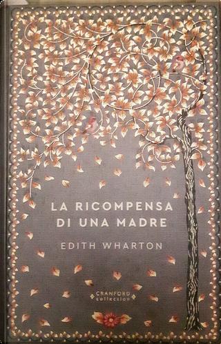 La ricompensa di una madre by Edith Wharton