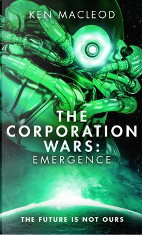 The Corporation Wars by Ken MacLeod
