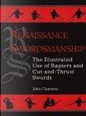 Renaissance Swordsmanship by John Clements