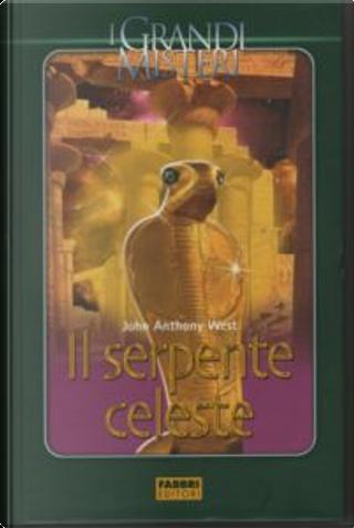 Il Serpente Celeste by John Anthony West