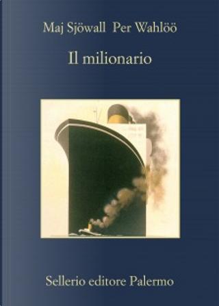 Il milionario by Maj Sjöwall, Per Wahlöö