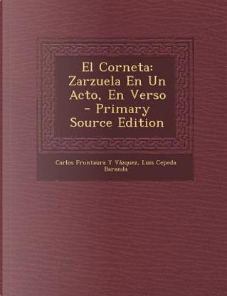 El Corneta by Carlos Frontaura Y Vazquez