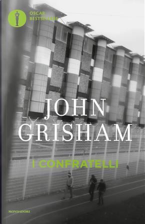 I confratelli by John Grisham