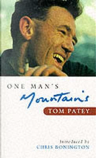 One Man's Mountains by Tom Patey