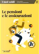 I tuoi soldi - Corso pratico di educazione finanziaria - vol. 7 by Debora Rosciani, Federica Pezzatti