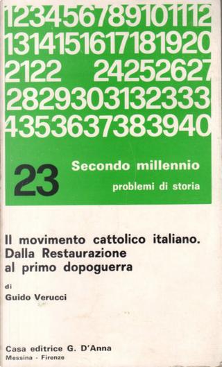 Il movimento cattolico italiano by Guido Verucci