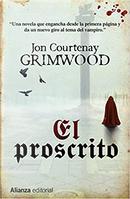 El proscrito by Jon Courtenay Grimwood