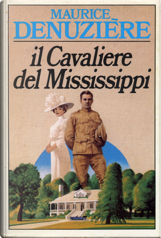 Il cavaliere del Mississippi by Maurice Denuziere