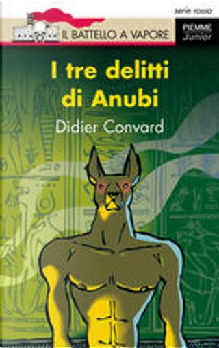 I tre delitti di Anubi by Didier Convard