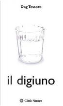 Il digiuno by Dag Tessore