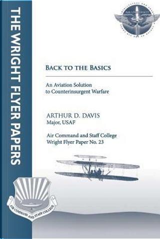 Back to Basics by Arthur D. Davis