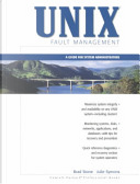 UNIX Fault Management by Brad Stone, Julie Symons