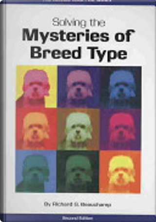 Solving the Mysteries of Breed Type by Richard G. Beauchamp