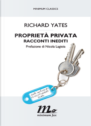 Proprietà privata by Richard Yates