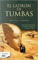 EL LADRON DE TUMBAS by Antonio Cabanas