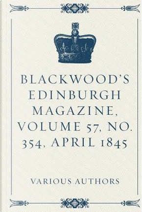 Blackwood's Edinburgh Magazine by Not Available