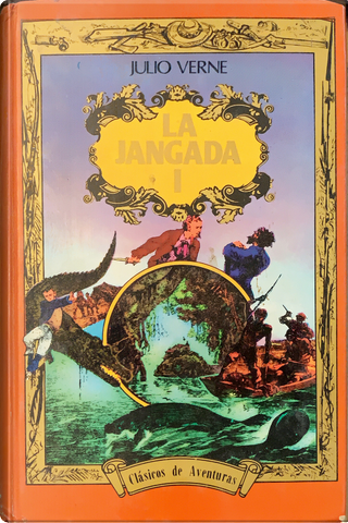 La Jangada I by Jules Verne