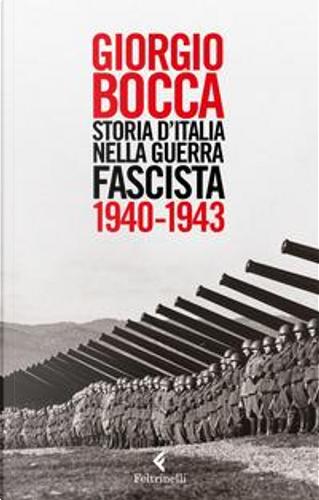 Storia d'Italia nella guerra fascista (1940-1943) by Giorgio Bocca
