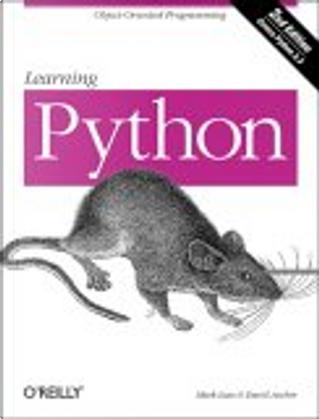 Learning Python by David Ascher, Mark Lutz