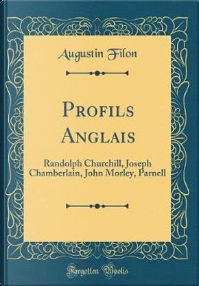 Profils Anglais by Augustin Filon
