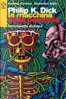 Philip K. Dick - La Macchina della Paranoia by Antonio Caronia, Domenico Gallo