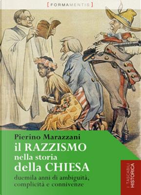 Il razzismo nella storia della chiesa by Pierino Marazzani