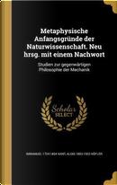 GER-METAPHYSISCHE ANFANGSGRUND by Immanuel 1724-1804 Kant