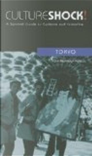 Culture Shock! Tokyo by Yuko Morimoto-Yoshida