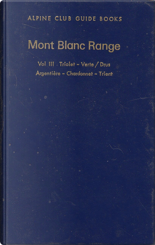 Mont Blanc Range, Vol. 3