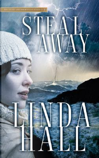 Steal Away by Linda Hall