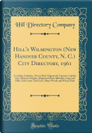 Hill's Wilmington (New Hanover County, N. C.) City Directory, 1961 by Hill Directory Company