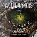 Alligators 2015 Calendar by James Bates