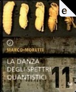 La danza degli spettri quantistici / L'occhio delle stelle by Giovanni De Matteo, Marco Moretti, Sandro Battisti