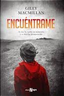 Encuéntrame by Gilly Macmillan